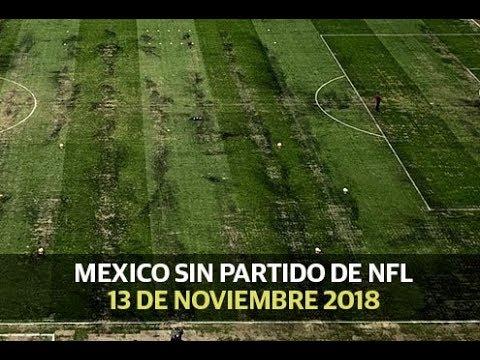 México se queda sin partido de la NFL - Deportes (13 noviembre 2018)