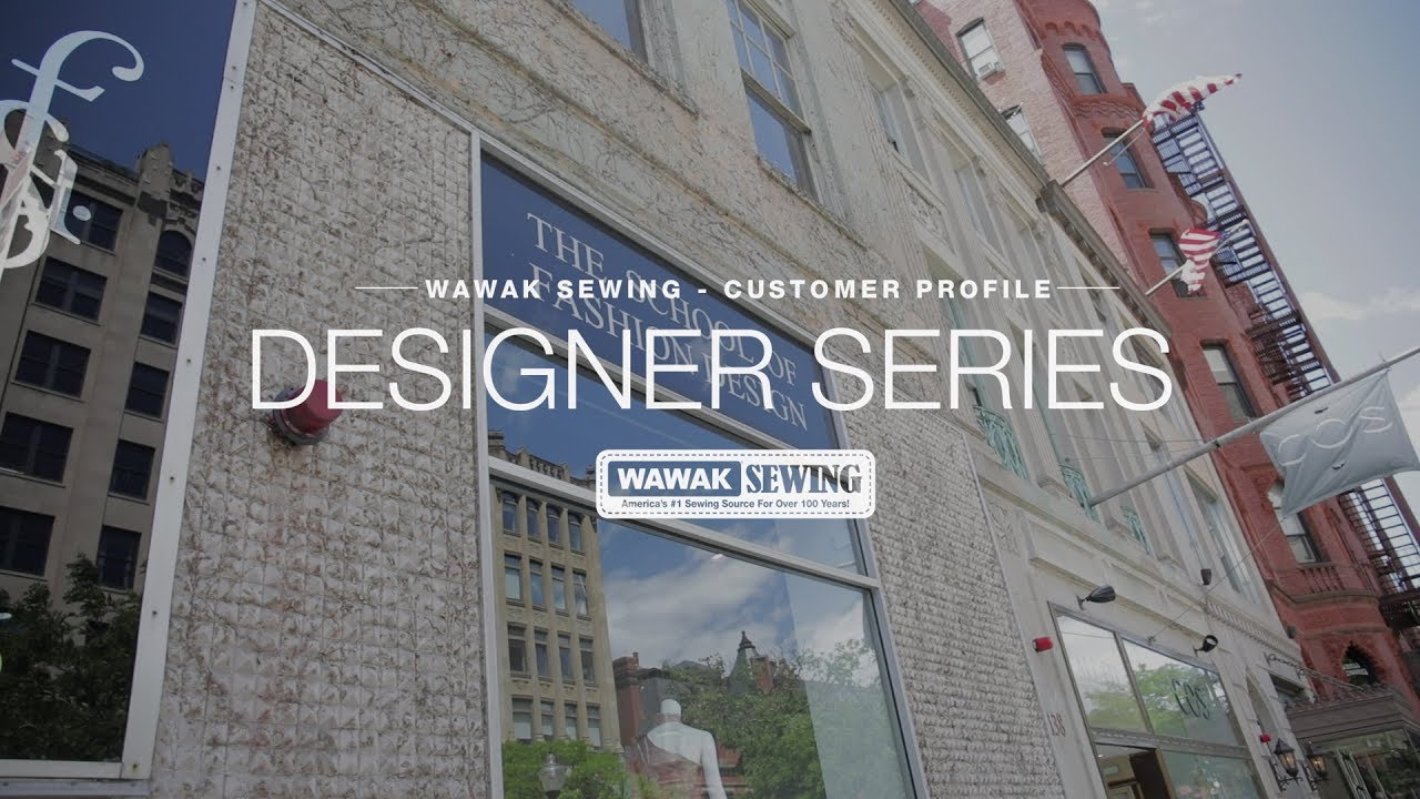 Wawak Sewing Customer Profile Khavya Khandavalli School Of Fashion Design Boston Youtube