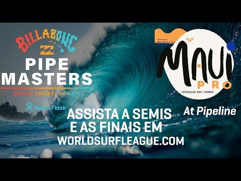 DIA FINAL EM PORTUGUÊS Billabong Pipe Masters Presented By Hydro Flask / Maui Pro Presented By Roxy