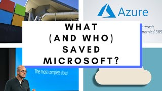 What Saved Microsoft: Satya Nadella and Azure (The Cloud)