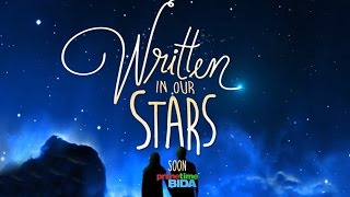 Written In Our Stars Trade Trailer: Coming in 2016 on ABS-CBN!