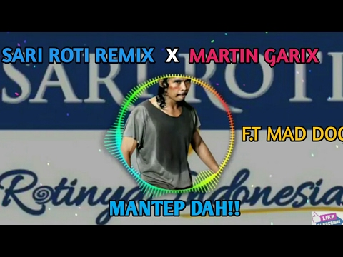 SARI ROTI REMIX X MARTIN GARIX ANIMALS