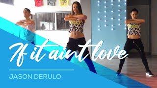 Jason Derulo - If it ain't love - Easy Fitness Dance Choreography