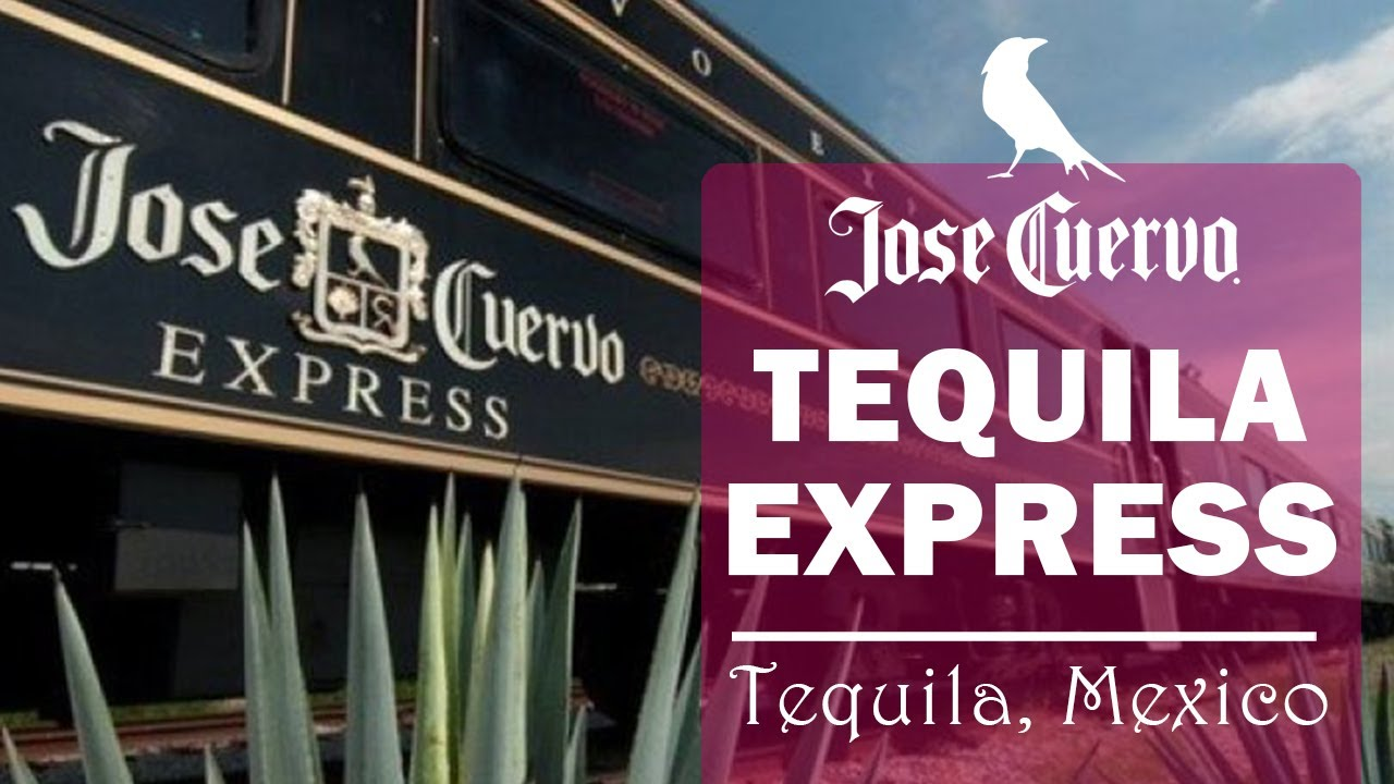 Take A Ride On The Tequila Express: Jose Cuervo Style