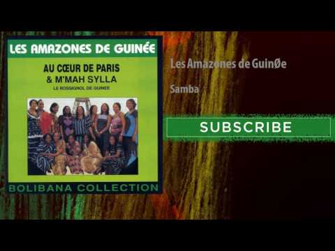 Les Amazones de Guinée - Samba