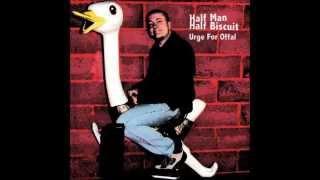 Half Man Half Biscuit - Westward Ho! Massive Letdown
