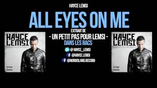 "HAYCE LEMSI - ""ALL EYES ON ME"""
