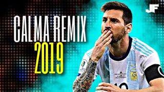 🇦🇷 Lionel Messi 2019 👉 Calma (Alan Walker Remix) - Pedro Capó Ft. Farruko