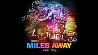 Madonna - Miles Away (Rankec Club Remix)