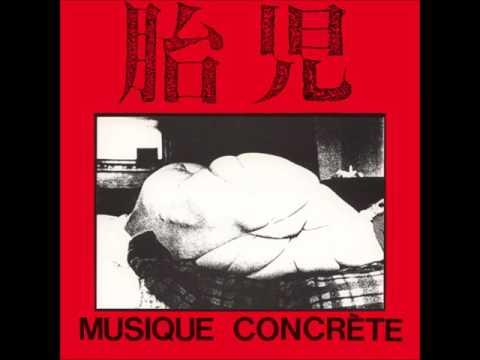 胎児 (Taiji) | Musique Concrète EP [full]