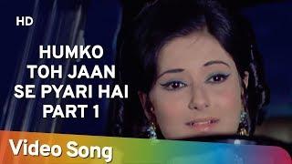 Humko Toh Jaan Se Pyari Hai Part 1 Naina 1973 Shashi Kapoor Moushumi Chatterjee