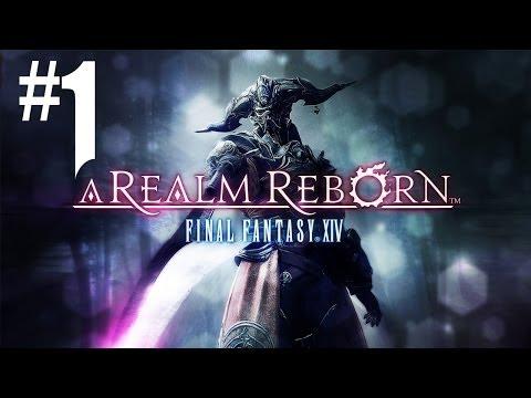 Final Fantasy XIV A Realm Reborn - L'épopée #1