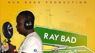 RayBad - Money Cant Save Them [Second City Riddim] June 2018