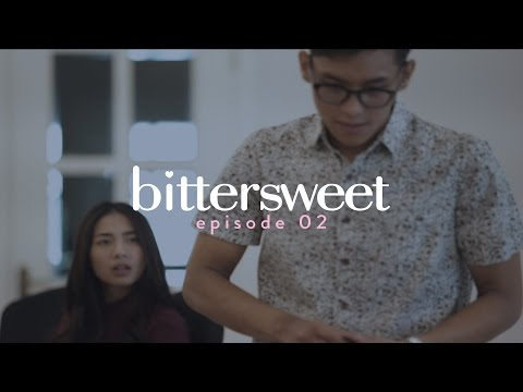 BITTERSWEET [EPISODE 02] - Mini Beauty Drama