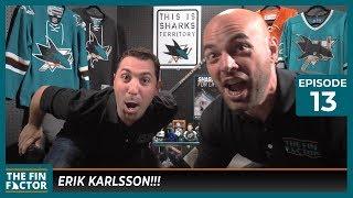 ERIK KARLSSON!!! (Ep 13)