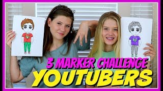 3 MARKER CHALLENGE YOUTUBER EDITION || LOGAN PAUL, LAURDIY, JOJO SIWA || Taylor and Vanessa