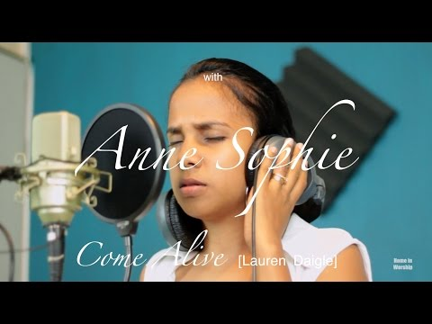 Come Alive (Dry Bones) Lauren Daigle- Home in Worship with Anne Sophie