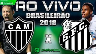 Atlético-MG 3x1 Santos | Brasileirão 2018 | Parciais Cartola FC | 18ª Rodada | 12/08/2018