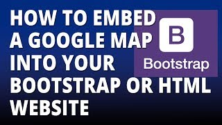 Bootstrap – Embed a google map into your HTML or Bootstrap Website Free HD Video
