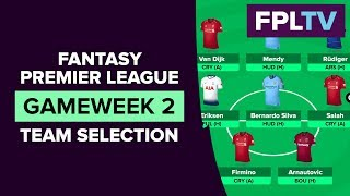 Team Selection & Transfers | FPL GAMEWEEK 2 | FANTASY PREMIER LEAGUE