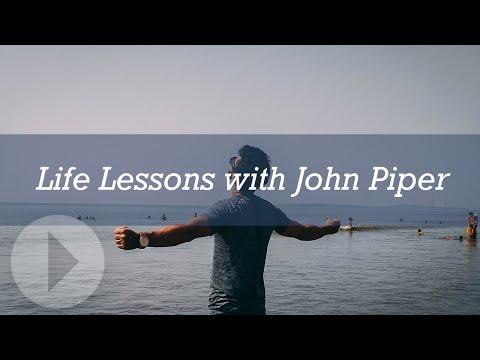 Life Lessons - John Piper