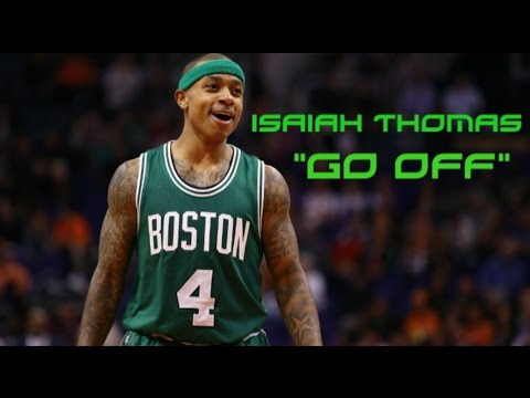 "Isaiah Thomas Mix | ""Go Off"" ᴴᴰ"