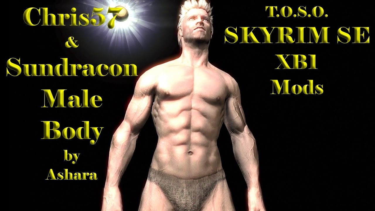 Skyrim Mods XB1 Chris57 And Sundracon Male Body HD Texture Replacer no Hair  TOSO