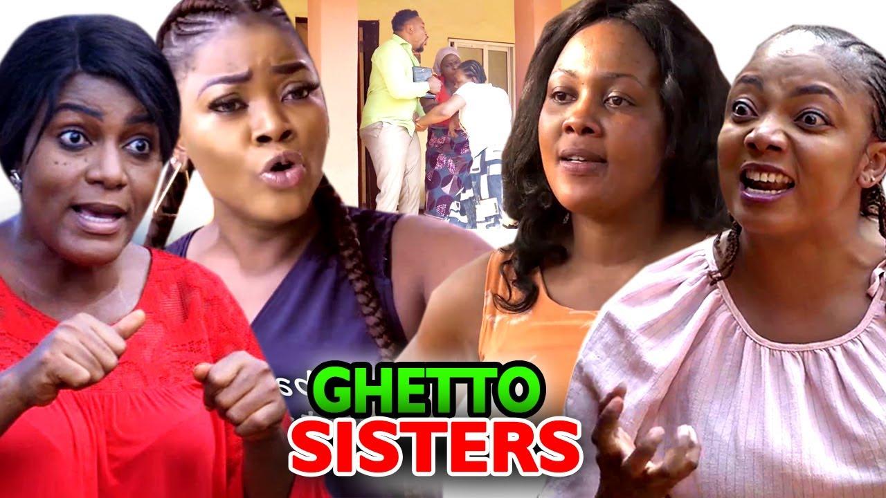 Ghetto Sisters - Full New Movie'' Queen Nwokoye 2021 ...