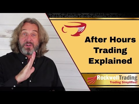 What Is After Hours Trading? - Here's what you need to know...