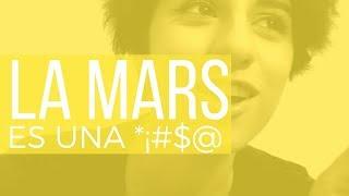 La Mars no entiende su estupidez y clasismo