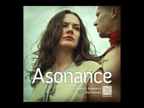 Asonance - Čarodejnice z Amesbury [New version]