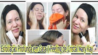 Como Fazer Esfoliação Profunda | Limpeza de Pele em Casa | Peeling de Cristal Mary Kay Em 15/15 Dias