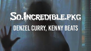 Denzel Curry, Kenny Beats - So.Incredible.pkg // LYRICS // HECK RAP