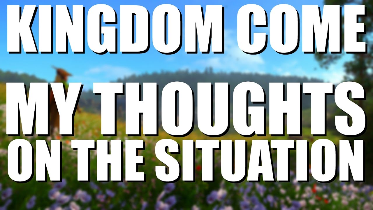 We Need To Talk About The Kingdom Come 2 Situation