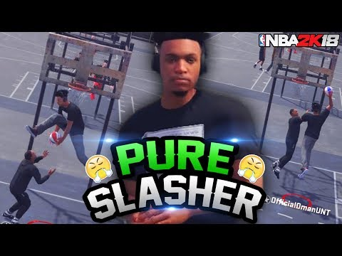 NBA 2K18 Playgrounds: The Pure Slasher Will Dunk On Everyone! Crazy Alley-Oops!