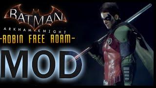 Batman Arkham Knight: MOD Robin Free Roam Batman & Robin Eternal LORE