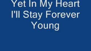 Forever Young - Retirement Song -  By Bryan Claasz