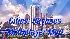 Cities Skylines - Multiplayer Mod