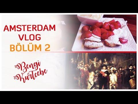Gezilecek Yerler, Laleler ve Esrarengiz Lezzetler | Bengi Geziyor - Amsterdam Vlogu 2.Bölüm