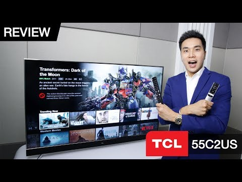 Review | TCL 55C2US : 4K HDR Android TV