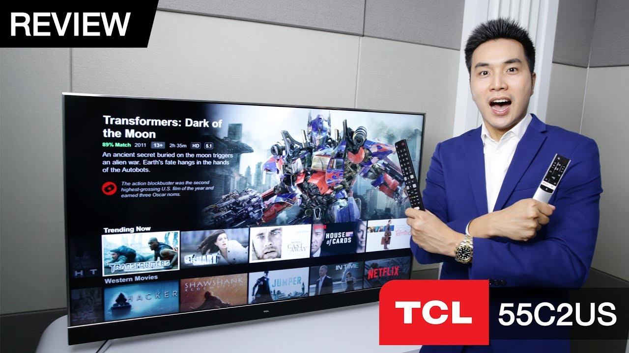 Review   TCL 55C2US : 4K HDR Android TV