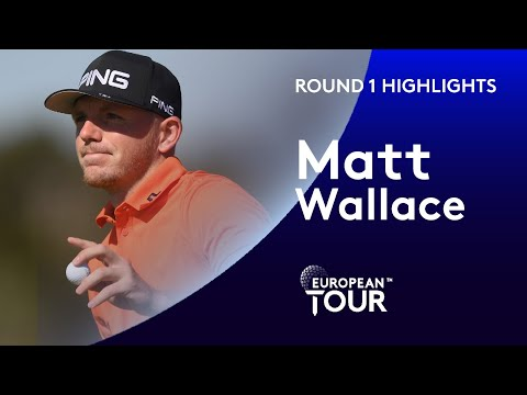 Matt Wallace Highlights | Round 1 | Portugal Masters