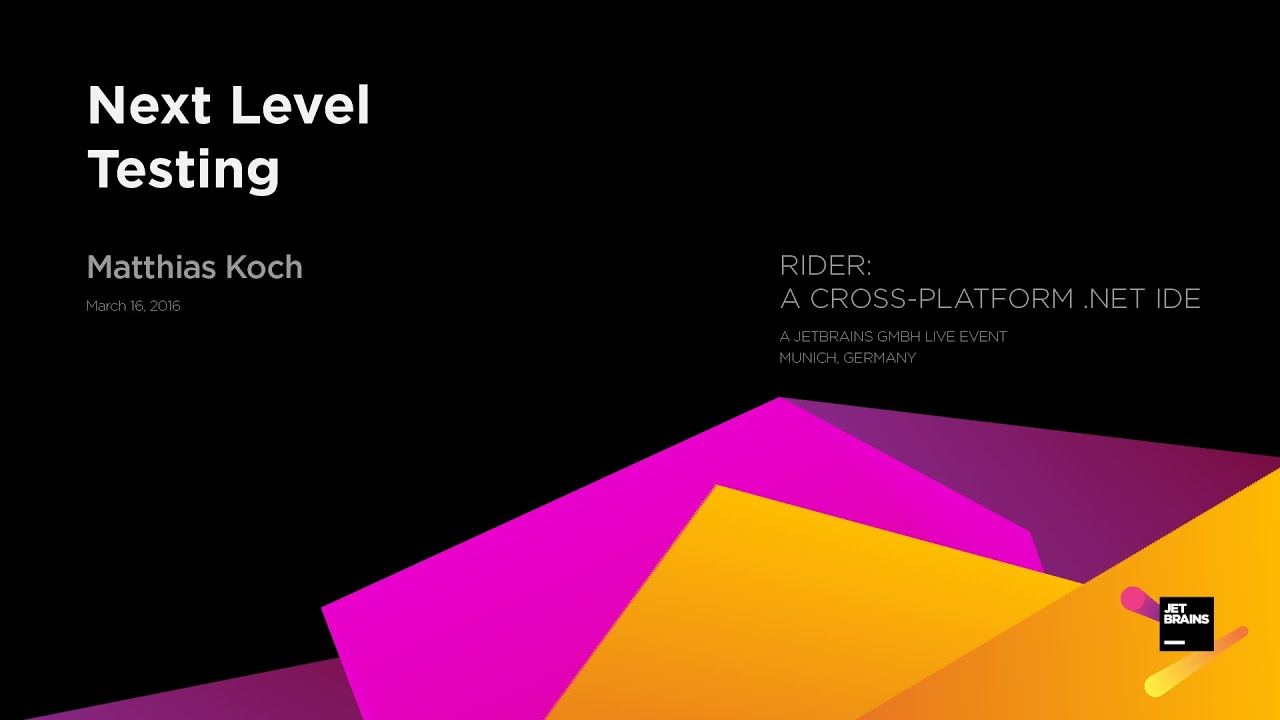 Teaser: Next Level Testing (Recorded at JetBrains Rider Night in Munich -  March 2016)