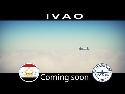 [XM-Egypt] Coming soon for IVAO