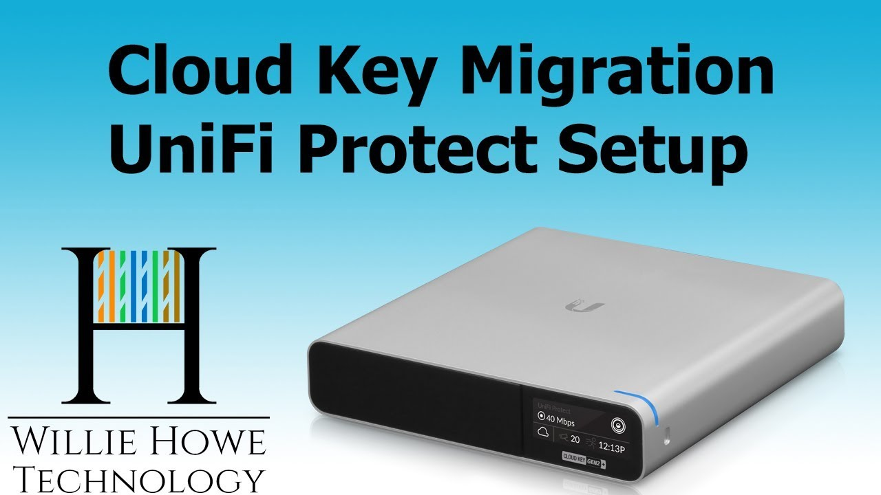 UniFi Cloud Key Gen2 Plus Part 2 - Protect Setup & UniFi Migration