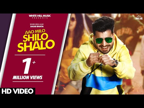 aao-milo-shilo-shalo-(full-song)-sagar-bhatia-|-new-song-2019-|-white-hill-music
