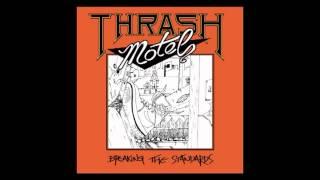 Thrash Motel - Lethal March