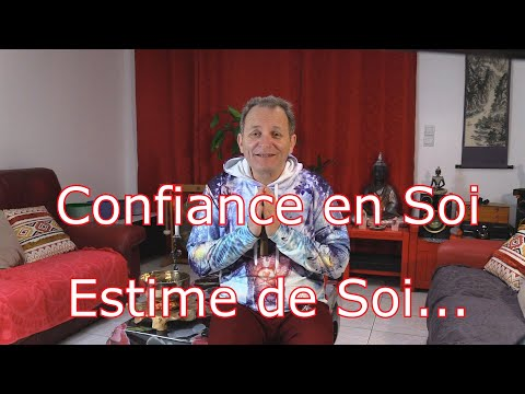 Confiance En Soi, Estime De Soi...