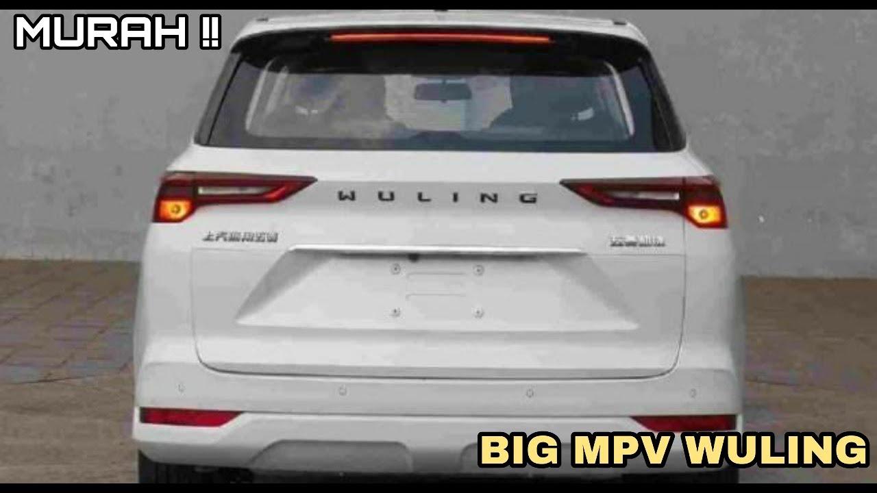 MURAH!! BIG MPV Baru Wuling Yang Akan Menggoyang Pasar Kijang innova CS