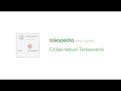 Tokopedia Help Center - Cicilan belum Terkonversi